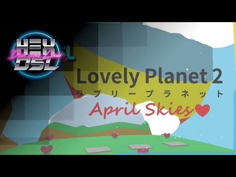 Lovely Planet 2: April Skies - Wholesome Linux fun. |