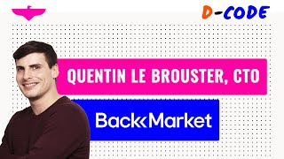 Early stage CTO: Role & relations by Quentin Le Brouster, CTO at Back Market