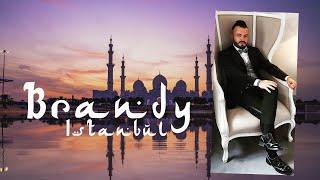 Descarca Brandy - Istambul LIVE HIT 2021