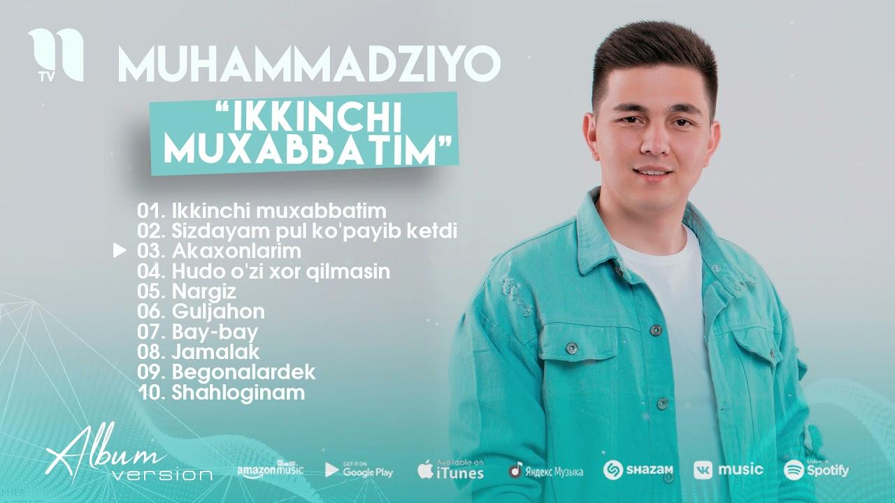 Download Muhammadziyo - Ikkinchi muxabbatim nomli albom dasturi