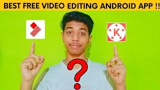 Best Video Editing Android App For YOUTUBERS| Paid vs Free🔥🔥🔥