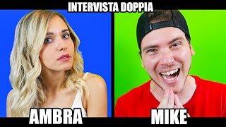 INTERVISTA DOPPIA con LA MIA RAGAZZA - Mike & Ambra
