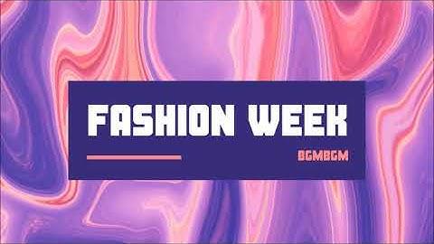 [브금브금] 패션쇼 스타일 패션 매장음악 BGM 런웨이 패션위크 H&M ZARA 편집샵 스타일 Fashion Week