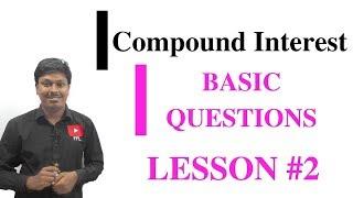 COMPOUND INTEREST_Basic Questions #LESSON-2