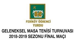 Geleneksel Masa Tenisi Turnuvası 2018-2019 Sezonu Final Maçı