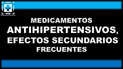 Medicamentos Antihipertensivos, efectos secundarios frecuentes
