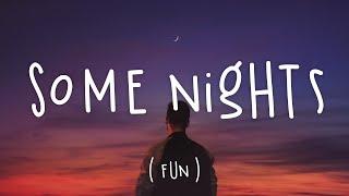 Some Nights - Fun. (Lyrics)