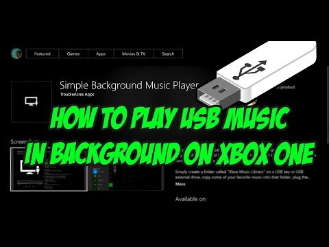 (HOW TO) PLAY MUSIC IN THE BACKGROUND WITH USB ON XBOX ONE | TUTORIAL