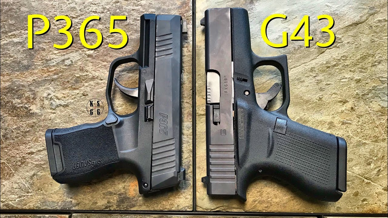 Sig Sauer P365 vs Glock 43 - If I Could Only Have One