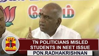 """TN Politicians Misled Students in NEET Issue"" – Pon. Radhakrishnan, BJP"