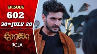 ROJA Serial   Episode 602   30th July 2020   Priyanka   SibbuSuryan   SunTV Serial  Saregama TVShows