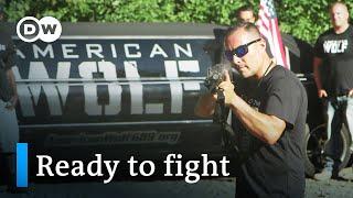 Radical Militias in the US | DW Documentary