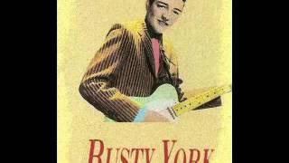 Rusty York - The Girl Can