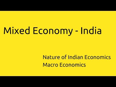 India - Mixed Economy | Indian Economy | CA CPT | CS & CMA Foundation | Class 11 | Class 12