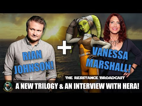 91 - Rian's New Trilogy and Exclusive Interview with Vanessa Marshall from Rebels