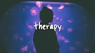 khalid - therapy // lyrics