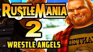 Rustlemania 2: SuperBrawl Saturday III - Wrestle Angels Survivor!