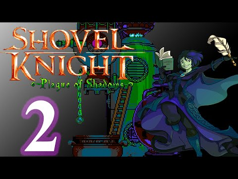 Mistakes Were Made | Shovel Knight: Plague of Shadows Episode 2
