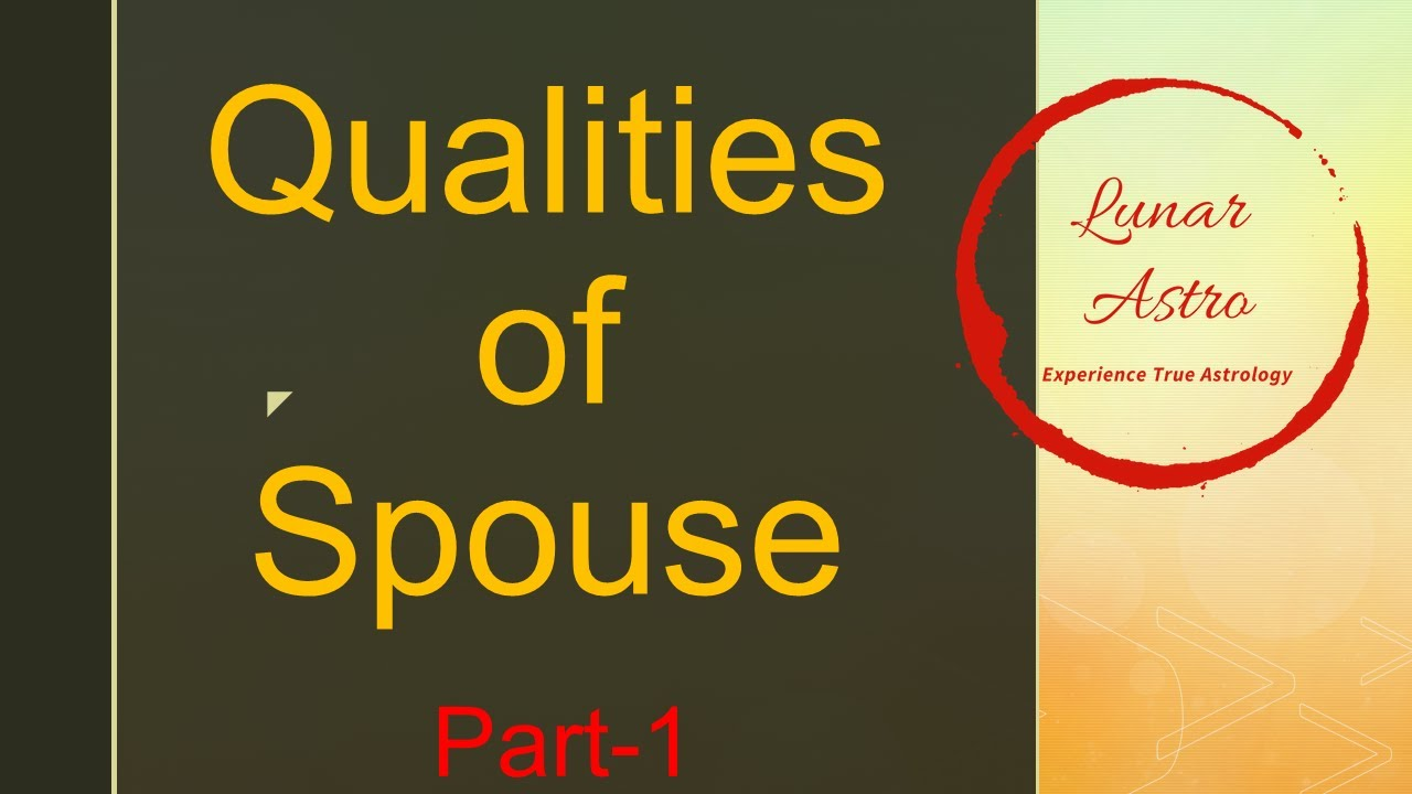Qualities of Spouse-Basics