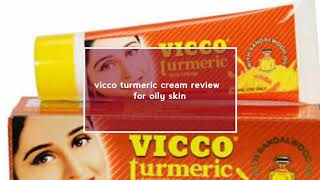 ❤vicco turmeric cream for oily skin//review and sharing experince...❤