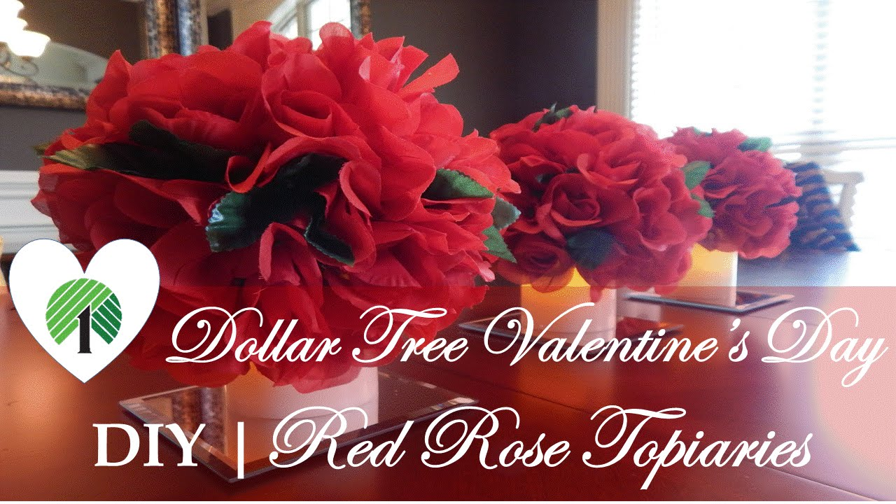 Dollar Tree Valentine S Day Centerpiece Diy Red Rose Topiaries