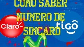 Como saber numero de simcard Claro, Tigo y Movistar