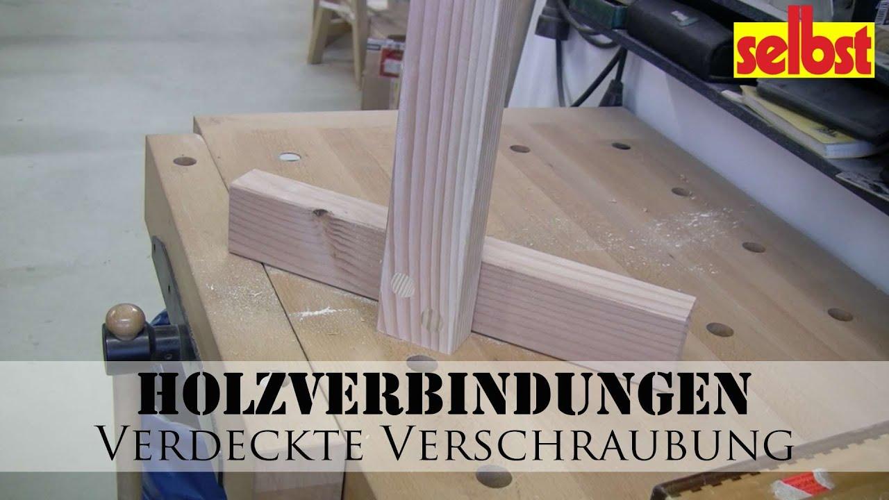 Holzverbindungen: Verdeckte Verschraubung - YouTube