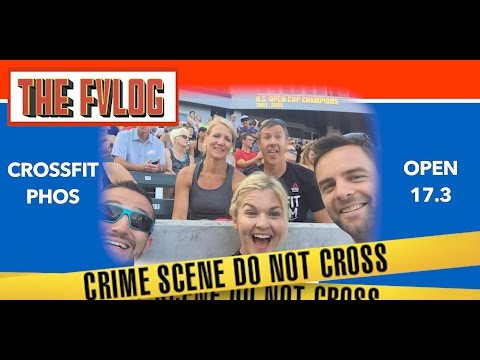 The Epic and Fun Side of CrossFit Open 17.3 | The FVLOG