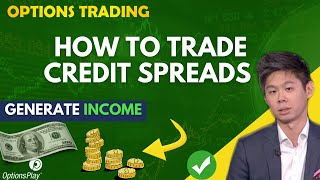 How to Trade Credit Spreads l Best Strategy & Tips l Options Traders Must Watch!