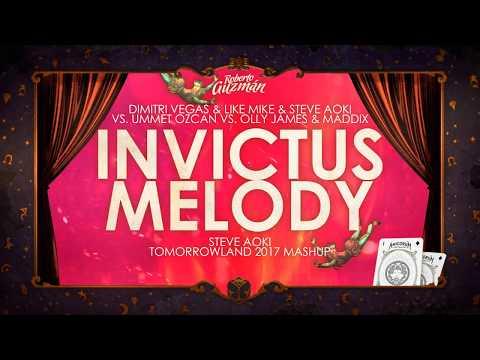 DV&LM & Steve Aoki vs. Ummet Ozcan vs Olly James & Maddix - Invictus Melody Steve Aoki Mashup
