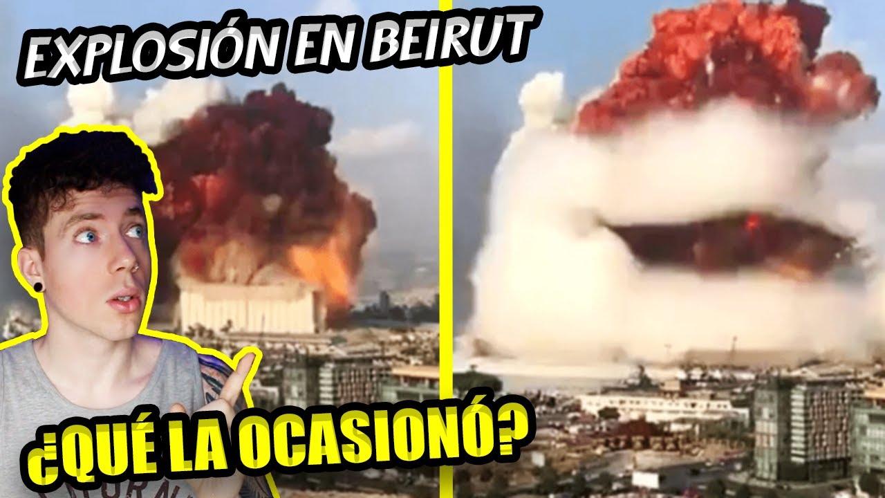 EXPLOSIÓN en Beirut, Líbano: ¿Qué la OCASIONÓ? (VIDEOS del momento exacto)