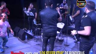 MANUELITO canta con LOS SILVER STAR DE HONDURAS