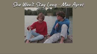 Mac Ayres - She Won't Stay Long [THAISUB|แปลเพลง]