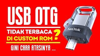 USB OTG Tidak Terbaca Atau Tidak Terdeteksi, jangan panik. Simak tutorialnya..