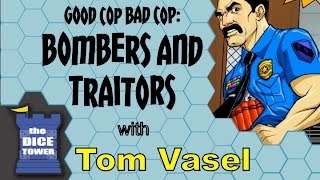 Good Cop Bad Cop Traitors And Bombers Review - With Tom Vasel