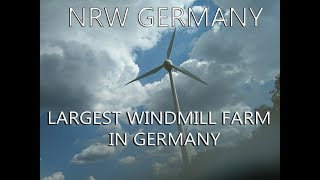 A tour to largest windmill farm in NRW Germany.