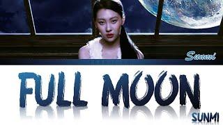 Sunmi (선미) - Full Moon (보름달) ft. Lena Lyrics [Color Coded Han/Rom/Eng]