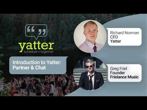 Yatter Walkthrough  Partnering and Chat with Greg Friel