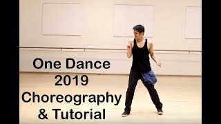 ONE DANCE 2019 choreography and tutorial