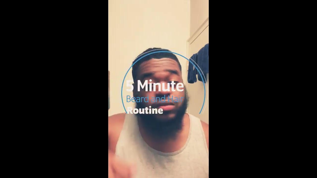 5 Minute Hair and Beard Routine