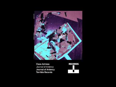 Class Actress - Journal of Ardency
