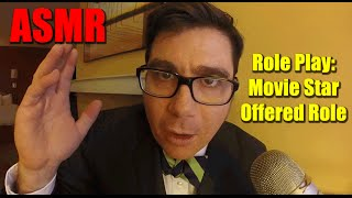 asmr role play movie star offered role