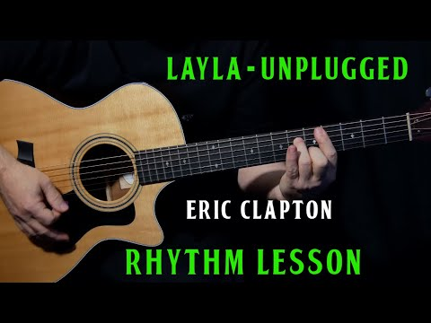 "how to play ""Layla"" Unplugged on guitar by Eric Clapton 