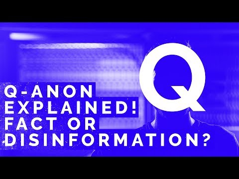 Qanon Explained! Truth or Disinformation?