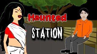Haunted Station - हॉन्टेड स्टेशन | Hindi Horror Stories | Bhoot Ki Kahaniya
