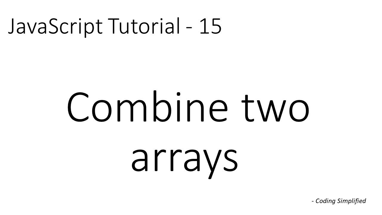 JavaScript Tutorial - 15: Combine two arrays