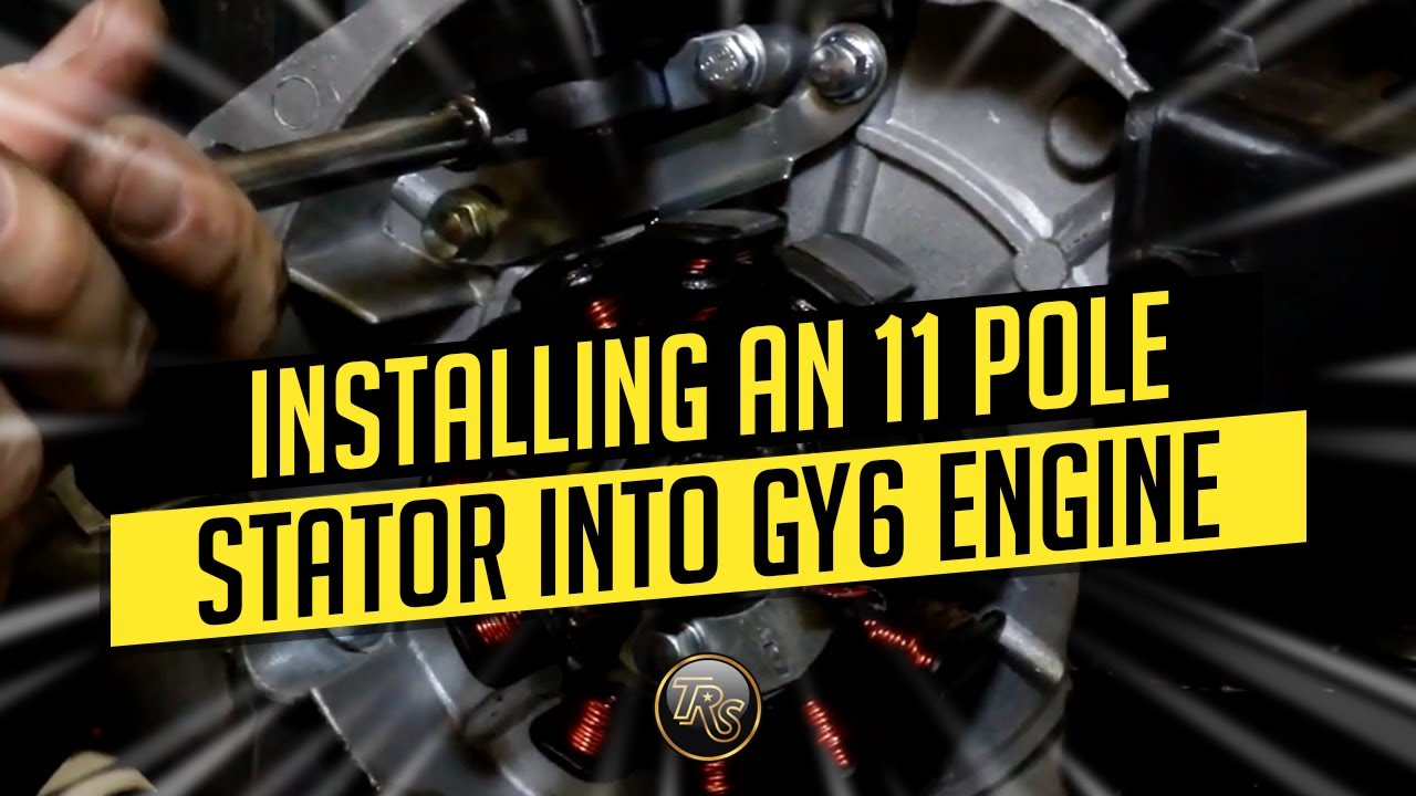 hight resolution of installing an 11pole stator in your gy6 engine