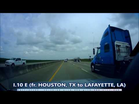 Road Trip - I.10 East (fr. HOUSTON, TX to LAFAYETTE, LA)