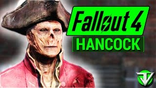 FALLOUT 4 Hancock COMPANION Guide Everything You Need To Know About HANCOCK in Fallout 4