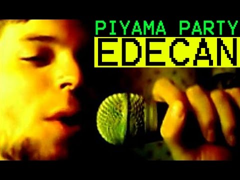 Piyama Party--------Edecan     ( Official video)